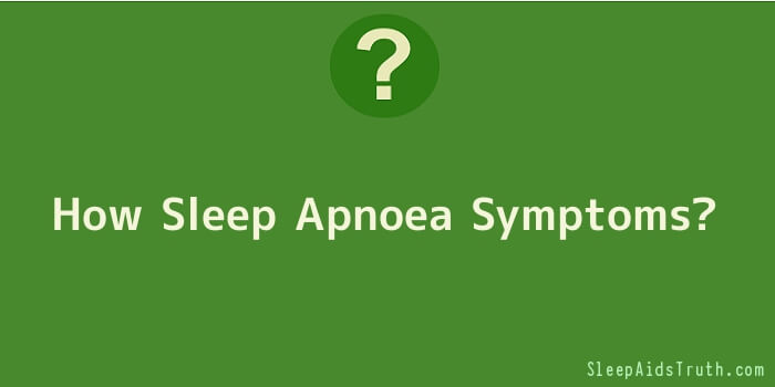How Sleep Apnoea Symptoms
